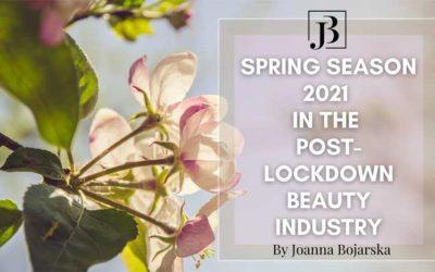 SPRING SEASON 2021 in the post-lockdown Beauty Industry