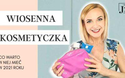 """Wiosenne porządki w pielęgnacyjnej kosmetyczce – na jakie produkty stawiamy w sezonie wiosennym"""" – WIDEO W JĘZYKU POLSKIM"""